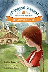 The Magical Animal Adoption Agency, Book 1 Clover's Luck 22521643