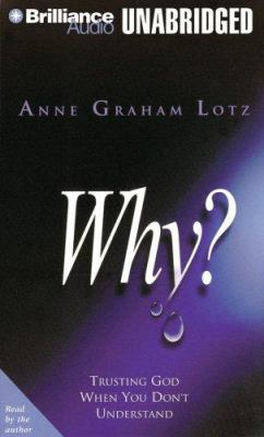 Why?: Trusting God When You Don't Understand 9781423303138
