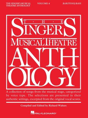 Singer's Musical Theatre Anthology: Baritone/Base Volume 4 9781423400264