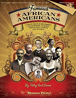 Famous African Americans: Eight People Who Made a Difference in Music, Inventions, Sports, and Science 9781423496205