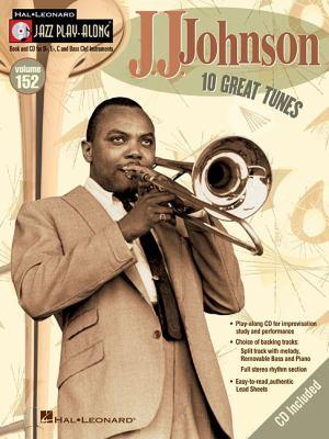 J.J. Johnson: Jazz Play-Along Volume 152 9781423497097