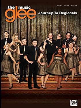 Glee: The Music: Journey to Regionals 9781423497882