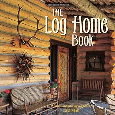The Log Home Book 9781423617082