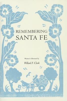 Remembering Santa Fe 9781423617143