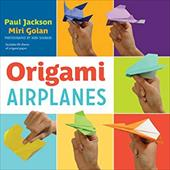 Origami Airplanes [With Origami Paper] 18552542