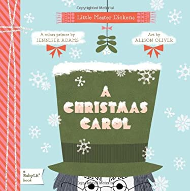A Christmas Carol: Little Master Dickens 9781423625759