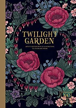 "Twilight Garden Artist's Edition: Published in Sweden as ""Blomstermandala"" (Gsp- Trade)"