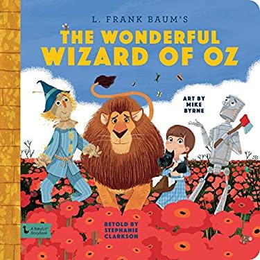 Wonderful Wizard of Oz: A BabyLit Storybook