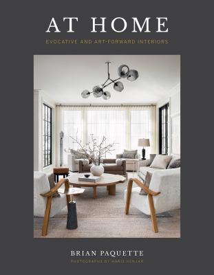 At Home: Evocative & Art-Forward Interiors