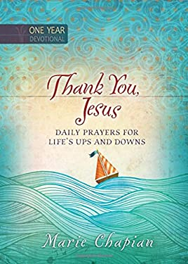 Thank You, Jesus: Daily Prayers for Life's Ups and Downs