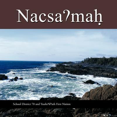 Nacsa Mah: Quuquuaca 9781425187866