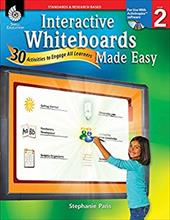 Interactive Whiteboards Made Easy, Level 2: 30 Activities to Engage All Learners [With CDROM] 12787662