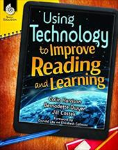 Using Technology to Improve Reading and Learning (Professional Books) 22832239