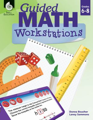 Guided Math Workstations 6-8
