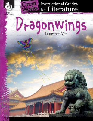 Dragonwings: An Instructional Guide for Literature (Great Works)