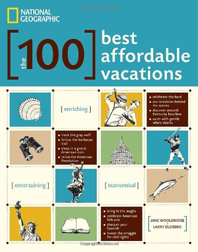 The 100 Best Affordable Vacations 9781426207181