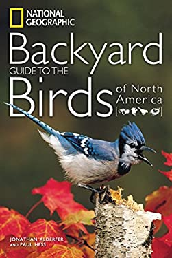 National Geographic Backyard Guide to the Birds of North America 9781426207204