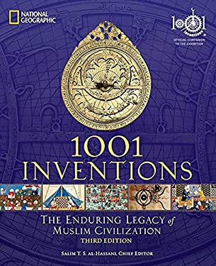 1001 Inventions: The Enduring Legacy of Muslim Civilization 9781426209345