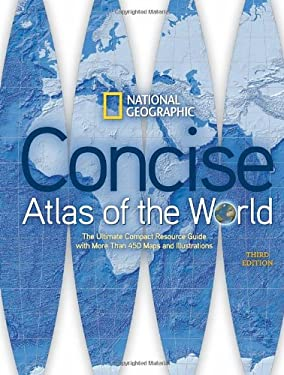 National Geographic Concise Atlas of the World, Third Edition 9781426209512