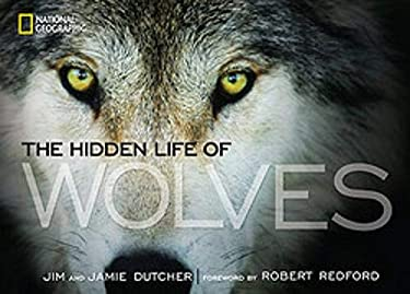 The Hidden Life of Wolves 9781426210129