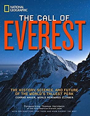 The Call of Everest: The History, Science, and Future of the World's Tallest Mountain 9781426210167