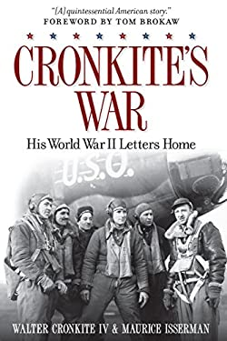 Cronkite's War: Walter Cronkite's World War II Letters Home 9781426210198