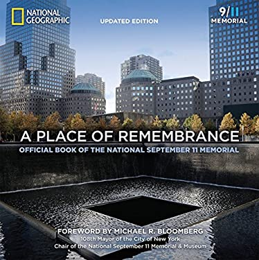 A Place of Remembrance, Updated Edition: Official Book of the National September 11 Memorial
