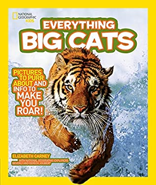 National Geographic Kids Everything Big Cats 9781426308062