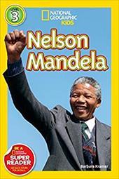 National Geographic Readers: Nelson Mandela (Readers Bios) 22478550