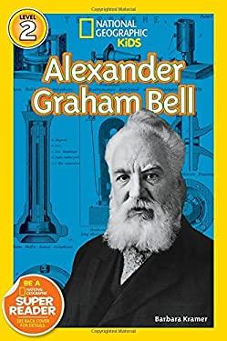 National Geographic Readers: Alexander Graham Bell (Readers Bios)