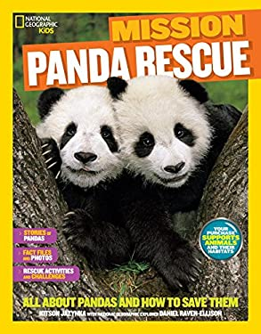National Geographic Kids Mission: Panda Rescue: All About Pandas and How to Save Them (NG Kids Mission