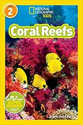 National Geographic Readers: Coral Reefs 23735523
