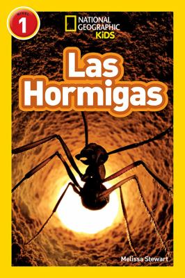 National Geographic Readers: Las Hormigas (L1) (Spanish Edition)