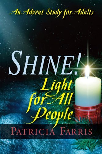 Shine! Light for All People: An Advent Study for Adults 9781426716270