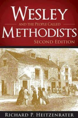 Wesley and the People Called Methodists: Second Edition 9781426742248