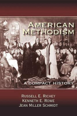 American Methodism: A Compact History 9781426742279