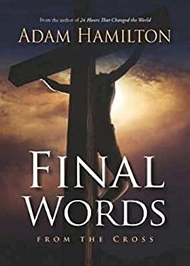Final Words: From the Cross 9781426746802