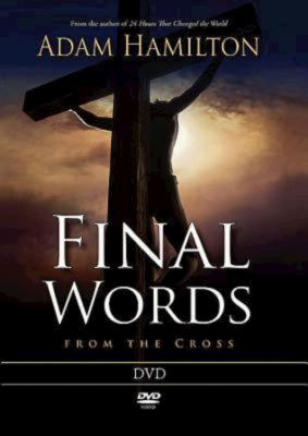 Final Words from the Cross [With Leader Guide] 9781426746833