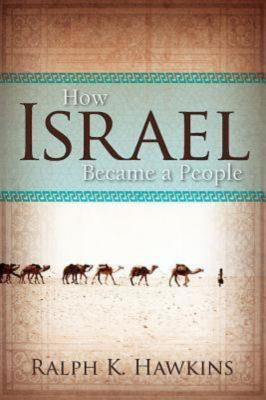 How Israel Became a People 9781426754876