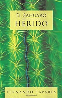 El Sahuaro Herido 9781426919992