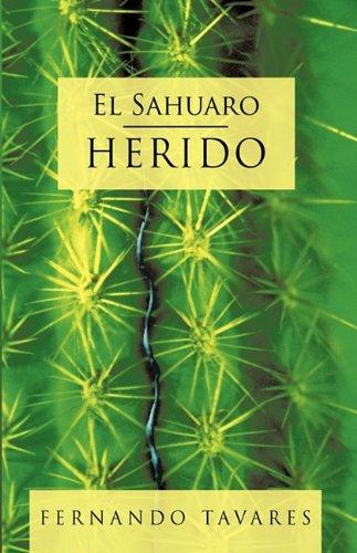 El Sahuaro Herido 9781426920004