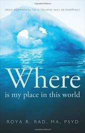 Where Is My Place in This World: From Egotistical to Altruistic Way of Existence