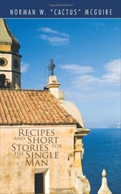 Recipes and Short Stories for the Single Man 12787932