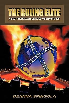 The Ruling Elite: A Study in Imperialism, Genocide and Emancipation 9781426954627