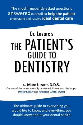 Dr. Lazare's the Patient's Guide to Dentistry 9781426957369