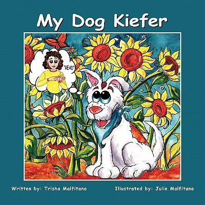 My Dog Kiefer 9781426963360