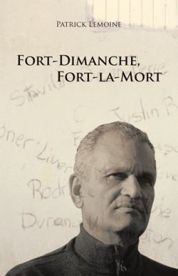 Fort-Dimanche, Fort-La-Mort 9781426965128