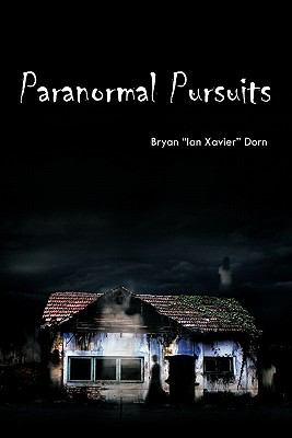 Paranormal Pursuits: Haunted Investigations, History, and Humor 9781426966040