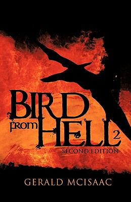 Bird from Hell: Second Edition 9781426966422