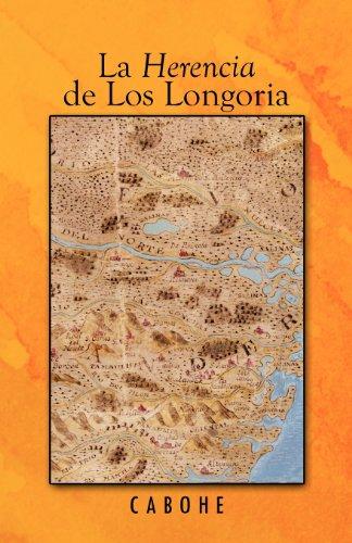 La Herencia de Los Longoria 9781426969881